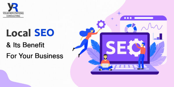 Local SEO & its benefit for your business